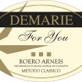 Roero Arneis DOCG Spumante For You - Demarie (label)