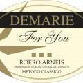 Roero Arneis DOCG Spumante For You - Demarie (etichetta)
